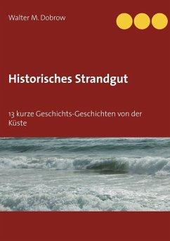 Historisches Strandgut (eBook, ePUB)