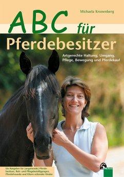 ABC für Pferdebesitzer (eBook, ePUB) - Kronenberg, Michaela