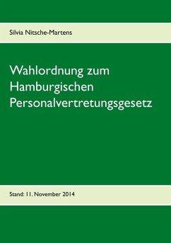 Wahlordnung zum Hamburgischen Personalvertretungsgesetz (eBook, ePUB)
