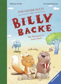 Das große Buch von Billy Backe / Billy Backe Bd.1