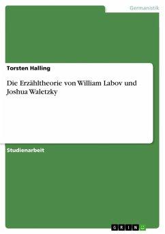 Die Erzähltheorie von William Labov und Joshua Waletzky (eBook, ePUB)