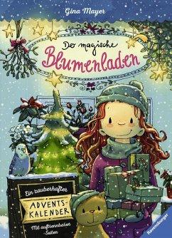 Der magische Blumenladen - Ein zauberhafter Adventskalender (eBook, ePUB) - Mayer, Gina