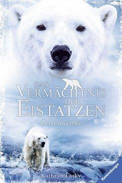 Zeitenwende / Das Vermächtnis der Eistatzen Bd....