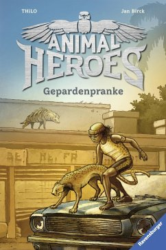 Gepardenpranke / Animal Heroes Bd.4 (eBook, ePUB) - Thilo