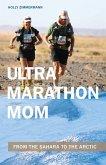 Ultramarathon Mom (eBook, ePUB)