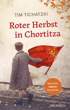 Roter Herbst in Chortitza (eBook, ePUB) - Tichatzki, Tim
