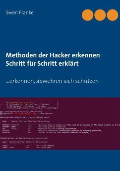 Methoden der Hacker erkennen. Schritt für Schritt erklärt (eBook, ePUB)