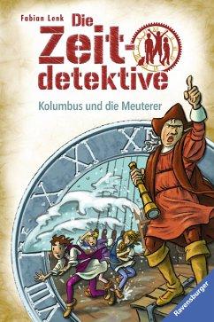 Kolumbus und die Meuterer / Die Zeitdetektive Bd.39 (eBook, ePUB) - Lenk, Fabian