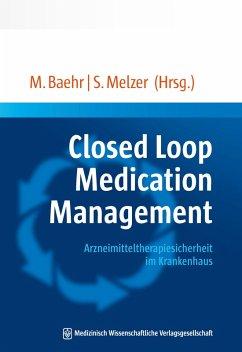 Closed Loop Medication Management (eBook, PDF)
