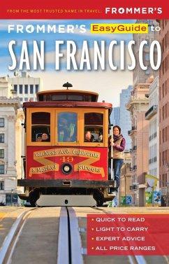 Frommer's EasyGuide to San Francisco (eBook, ePUB) - Lenkert, Erika
