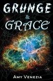 Grunge & Grace (The Grace Jackson Trilogy, #1) (eBook, ePUB)