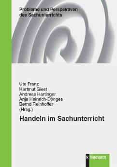 Handeln im Sachunterricht (eBook, PDF)