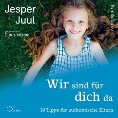 Wir sind für dich da, m. 2 Audio-CD, 2 Audio-CDs - Juul, Jesper