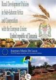 Rural Development Policies in Sub-Saharan Africa and Cooperation with the European Union : United Republic of Tanzania (English Edition) (eBook, ePUB)