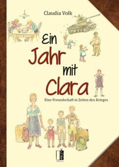 Ein Jahr mit Clara - Volk, Claudia