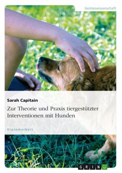 Zur Theorie und Praxis tiergestützter Interventionen mit Hunden (eBook, ePUB)