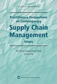 Practitioners Perspectives on Contemporary Supply Chain Management