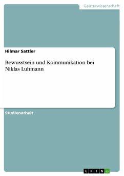 Bewusstsein und Kommunikation bei Niklas Luhmann (eBook, ePUB)