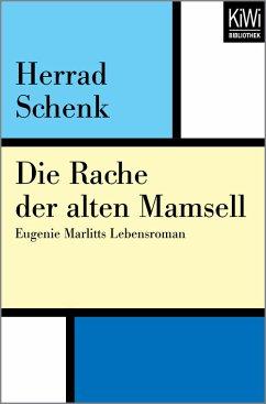 Die Rache der alten Mamsell (eBook, ePUB) - Schenk, Herrad