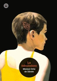 La Fabuladora - Ortiz Zarate, Marisol