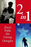 Zwei Fälle für Georg Dengler (2in1-Bundle) (eBook, ePUB)