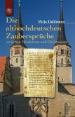 Die althochdeutschen Zaubersprüche (eBook, ePUB)