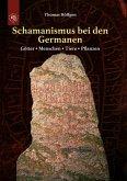 Schamanismus bei den Germanen (eBook, ePUB)