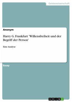 Harry G. Frankfurt 'Willensfreiheit und der Begriff der Person' (eBook, ePUB)
