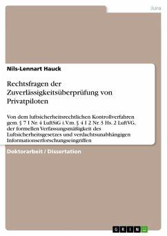 Rechtsfragen der Zuverlässigkeitsüberprüfung von Privatpiloten (eBook, ePUB)