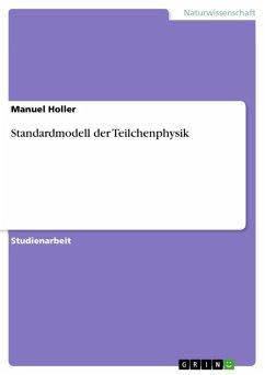 Standardmodell der Teilchenphysik (eBook, ePUB)