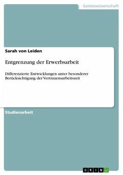Entgrenzung der Erwerbsarbeit (eBook, ePUB)