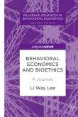 Behavioral Economics and Bioethics