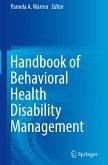 Handbook of Behavioral Health Disability Management
