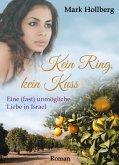 Kein Ring, kein Kuss (eBook, ePUB)
