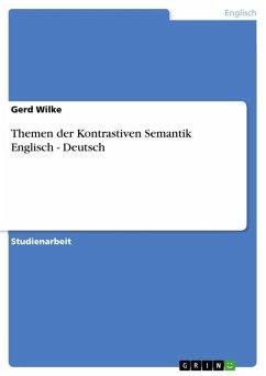 Themen der Kontrastiven Semantik Englisch - Deutsch (eBook, ePUB)