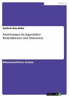 Essstörungen im Jugendalter: Risikofaktoren und Diskussion (eBook, ePUB)