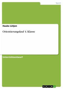 Orientierungslauf 4. Klasse (eBook, ePUB)