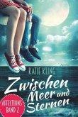 Zwischen Meer und Sternen / Affections Bd.2