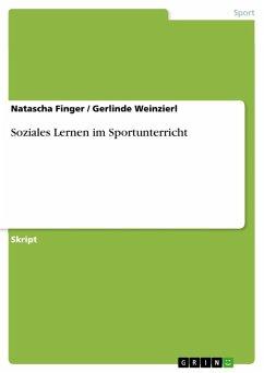 Soziales Lernen im Sportunterricht (eBook, ePUB)