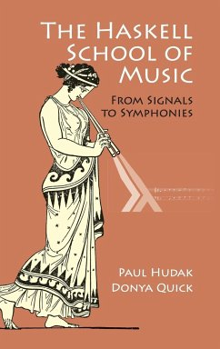 The Haskell School of Music - Hudak, Paul; Quick, Donya