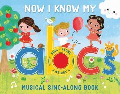 Now I Know My Abc´s: Musical Sing-Along Book