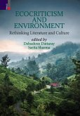 Ecocriticism And Environment: Rethinking Literature and Culture