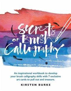 Secrets of Brush Calligraphy: An Inspirational ...