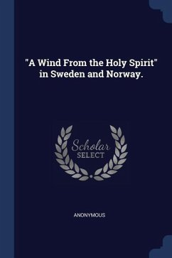 A Wind from the Holy Spirit in Sweden and Norway.