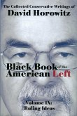 The Black Book of the American Left, Volume 9: Ruling Ideas