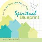 Spiritual Blueprint (eBook, ePUB)