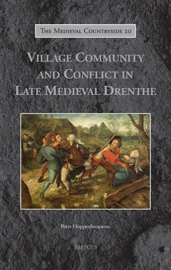 Village Community and Conflict in Late Medieval...