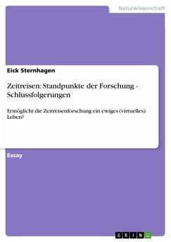 Zeitreisen: Standpunkte der Forschung - Schlussfolgerungen (eBook, ePUB)