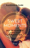 Sweet Moments - Die Texanerin und der Serienstar (eBook, ePUB)