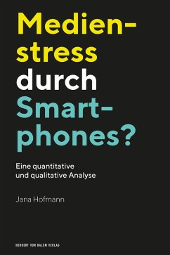 Medienstress durch Smartphones? (eBook, PDF) - Hofmann, Jana